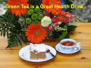 Green Tea is a great health drink