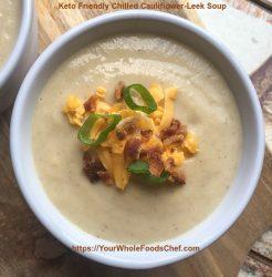 Keto Friendly Chilled Cauliflower-Leek Soup